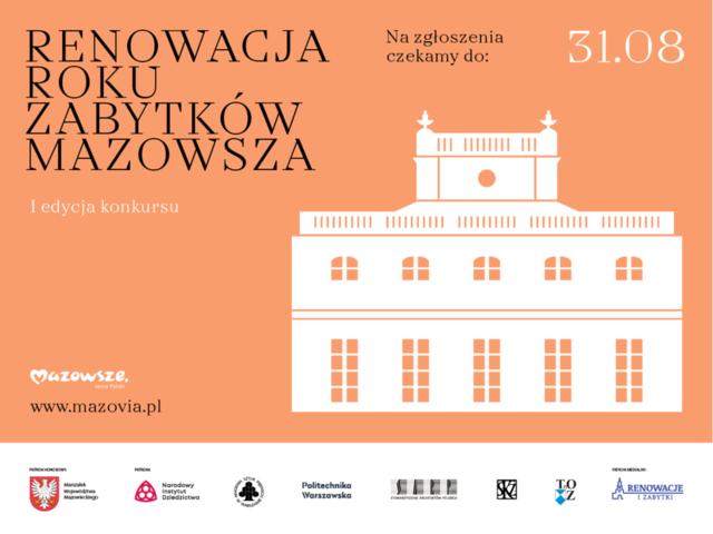 Z lewej strony duże czarne litery z napisem Renowacja roku zabytków Mazowsza, z prawej duży biały budynek na pomarańczowym tle.